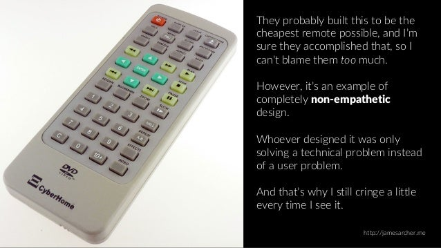 Empathy in Design: Is this the best-designed remote control...ever? Slide 3