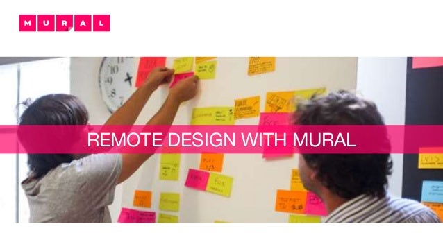 REMOTE DESIGN WITH MURAL