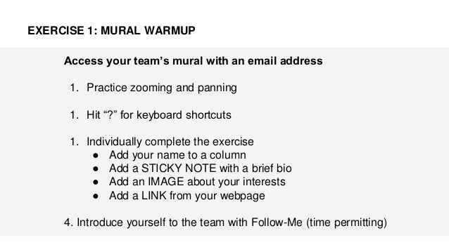 """Access your team's mural with an email address 1. Practice zooming and panning 1. Hit """"?"""" for keyboard shortcuts 1. Indivi..."""