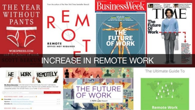 INCREASE IN REMOTE WORK