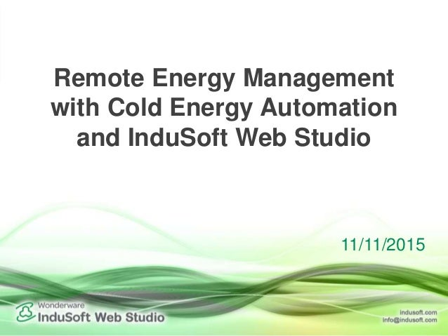 Remote Energy Management with Cold Energy Automation and InduSoft Web Studio 11/11/2015