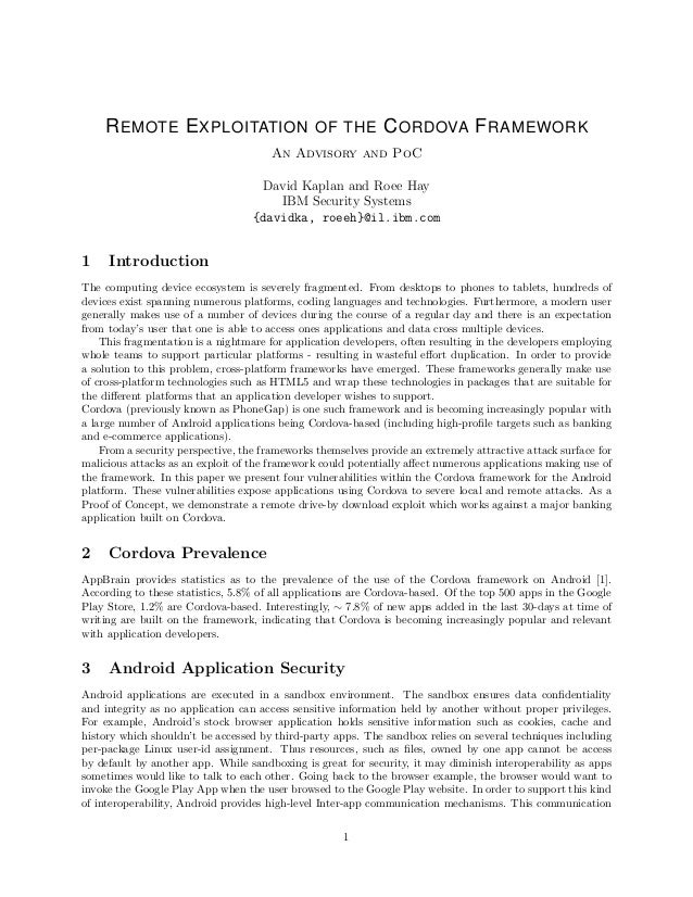 REMOTE EXPLOITATION OF THE CORDOVA FRAMEWORK An Advisory and PoC David Kaplan and Roee Hay IBM Security Systems {davidka, ...