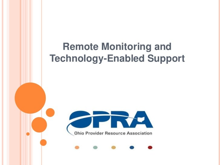 Remote Monitoring and Technology-Enabled Support<br />