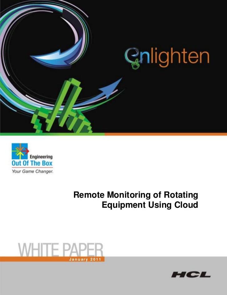 Remote Monitoring of Rotating      Equipment Using CloudJanuary 2011
