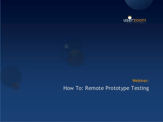Webinar: How To: Remote Prototype Testing