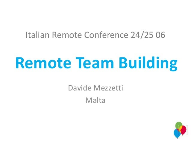 Italian Remote Conference 24/25 06 Davide Mezzetti Malta Remote Team Building