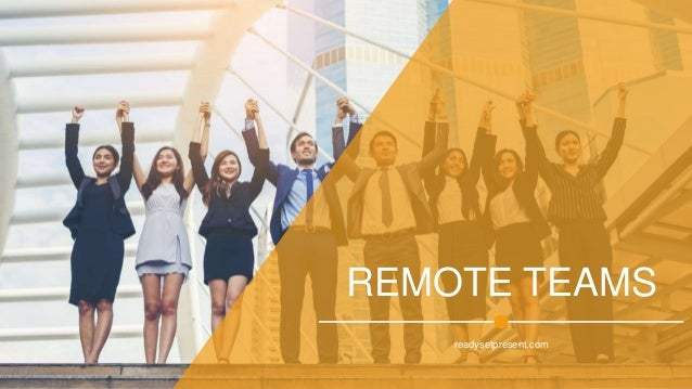 REMOTE TEAMS readysetpresent.com