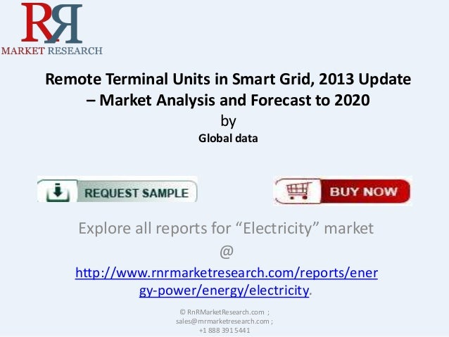 Remote Terminal Units in Smart Grid, 2013 Update – Market Analysis and Forecast to 2020 by Global data  Explore all report...