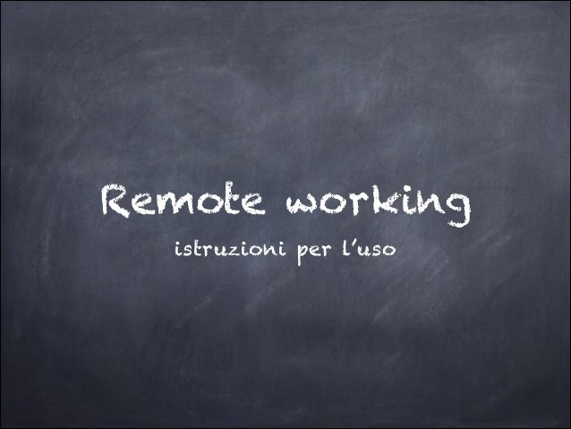 Remote working istruzioni per l'uso