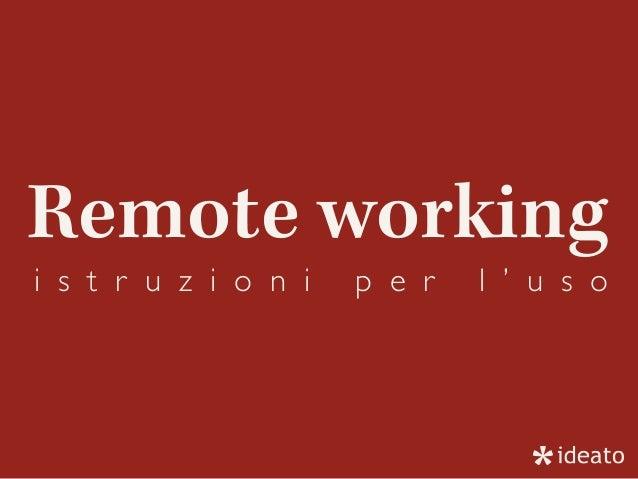 Remote working i s t r u z i o n i p e r l ' u s o