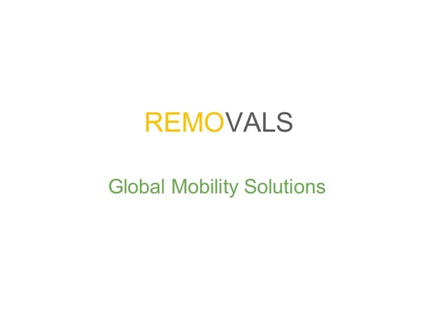 REMOVALS Global Mobility Solutions