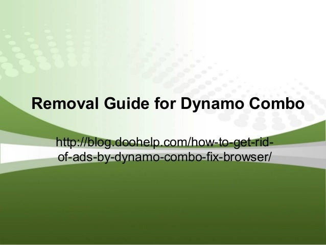 Tips to Remove dynamo-combo