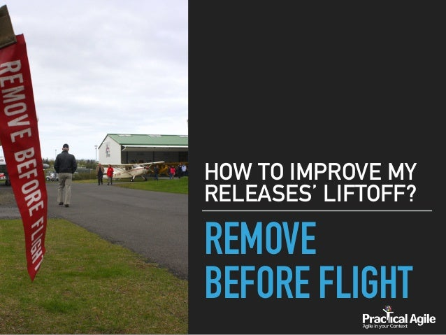 REMOVE BEFORE FLIGHT HOW TO IMPROVE MY RELEASES' LIFTOFF?