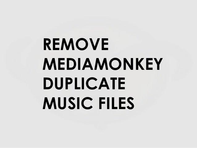 mediamonkey remove duplicates