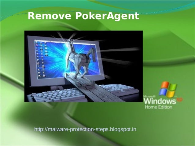Remove PokerAgent http://malware-protection-steps.blogspot.in