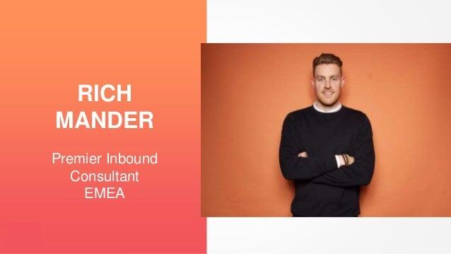 Premier Inbound Consultant EMEA RICH MANDER