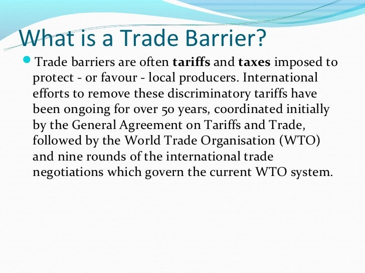 Removing Trade Barriers