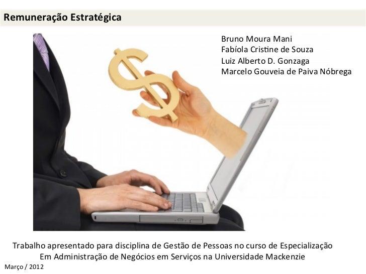 Remuneração Estratégica                                                                                   Bruno Mo...