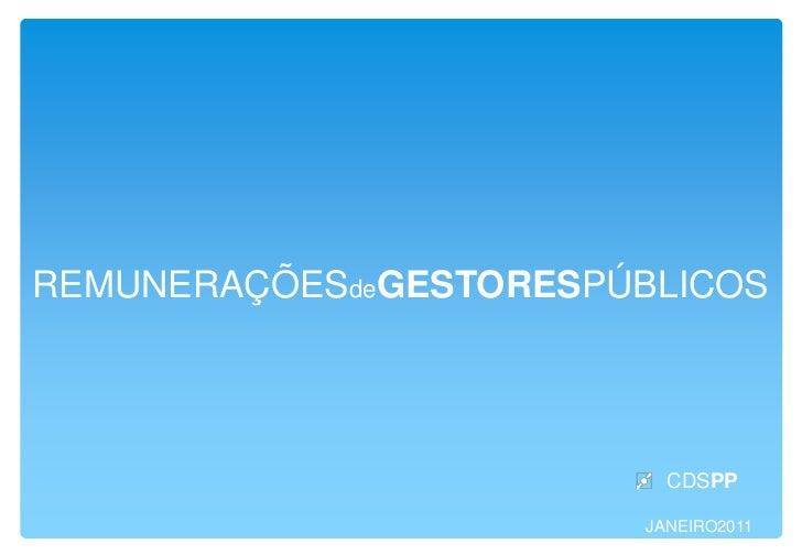 REMUNERAÇÕESdeGESTORESPÚBLICOS                           CDSPP                         JANEIRO2011
