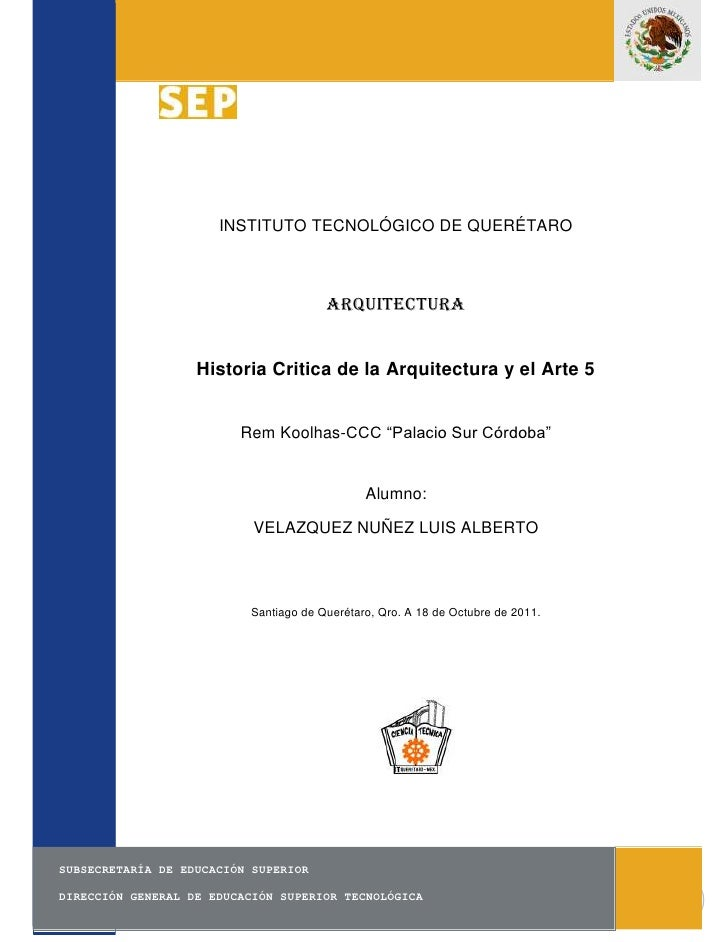 INSTITUTO TECNOLÓGICO DE QUERÉTARO                                       Arquitectura                   Historia Critica d...