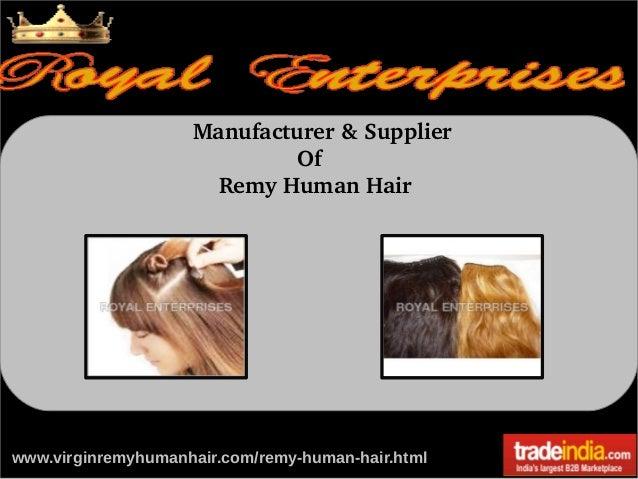 Manufacturer&Supplier Of RemyHumanHair  www.virginremyhumanhair.com/remy-human-hair.html