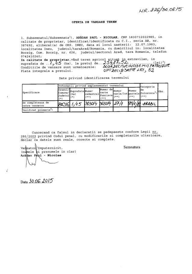 "A/ fl_¢P26/50.06'. /5""  OFERTA DB VANZARE TEREN  1. Subsemnatul/ SubsemnataU,  AREDAN PAUL — NICOLAE,  CNP 1B30712022985, i..."