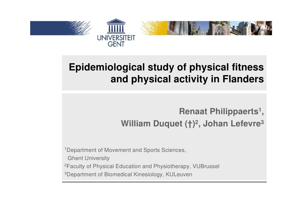 Epidemiological study of physical fitness          and physical activity in Flanders                                     R...