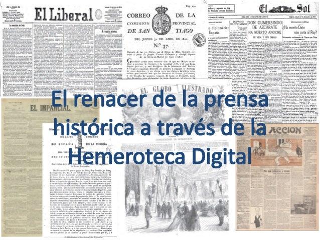 El renacer de la prensa histórica a través de la Hemeroteca Digital