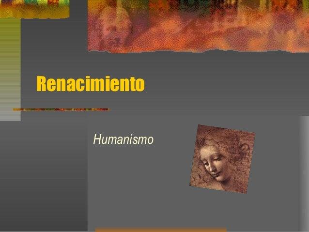 Renacimiento Humanismo