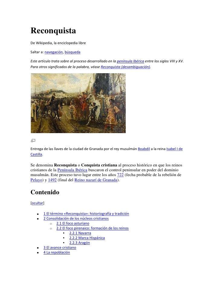 ReconquistaDe Wikipedia, la enciclopedia libreSaltar a: navegación, búsquedaEste artículo trata sobre al proceso desarroll...