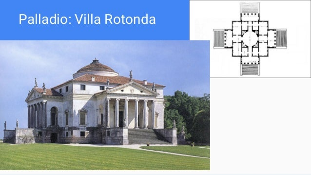 Palladio: Villa Rotonda