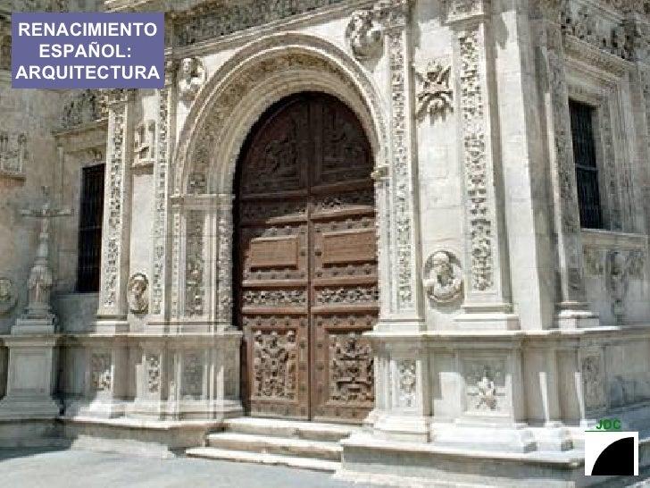 RENACIMIENTO ESPAÑOL:  ARQUITECTURA