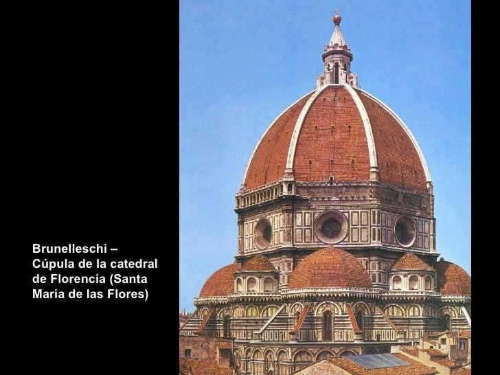 Brunelleschi – Cúpula de la catedral de Florencia (Santa María de las Flores)