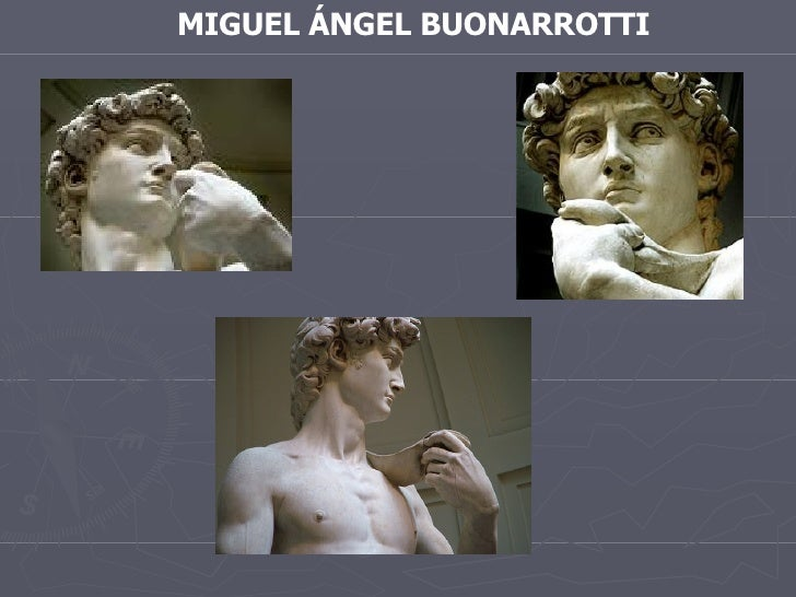 MIGUEL ÁNGEL BUONARROTTI