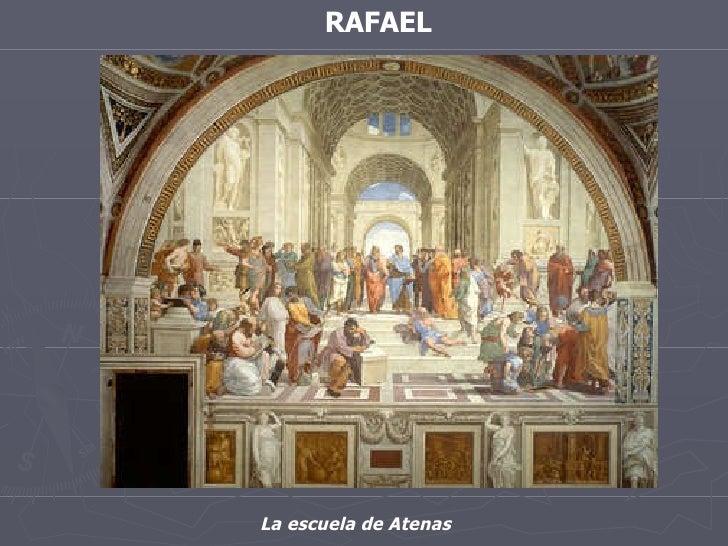 RAFAEL La escuela de Atenas