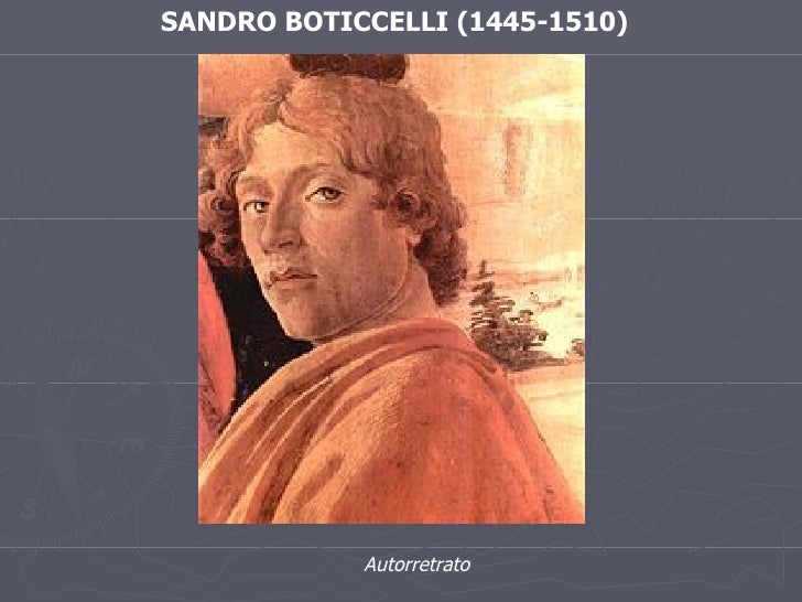 SANDRO BOTICCELLI (1445-1510) Autorretrato