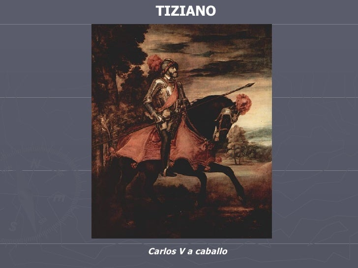 TIZIANO Carlos V a caballo