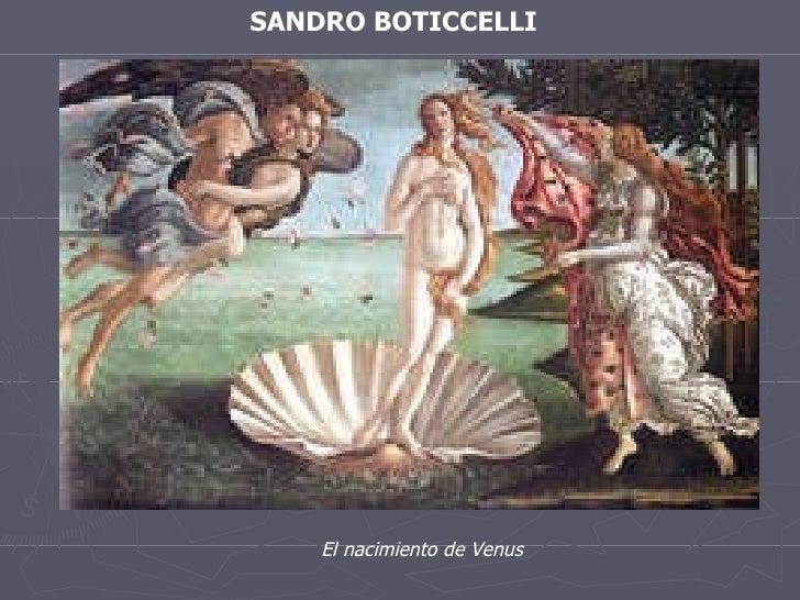 SANDRO BOTICCELLI El nacimiento de Venus