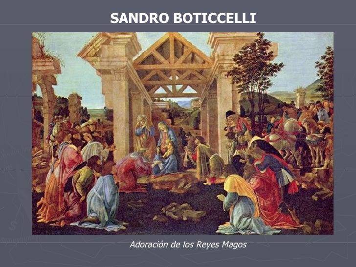 SANDRO BOTICCELLI Adoración de los Reyes Magos