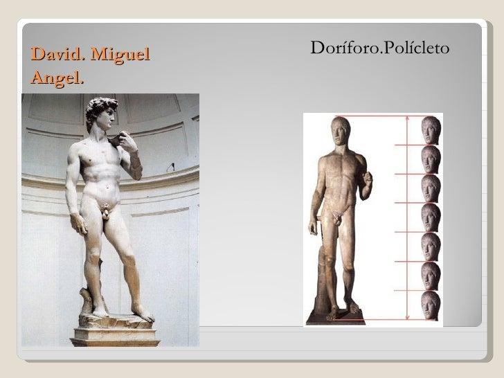 David. Miguel   Doríforo.PolícletoAngel.