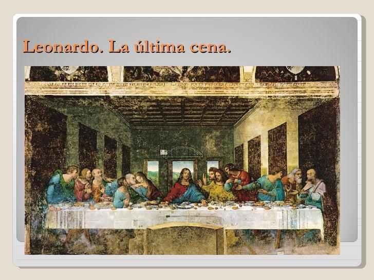 Leonardo. La última cena.