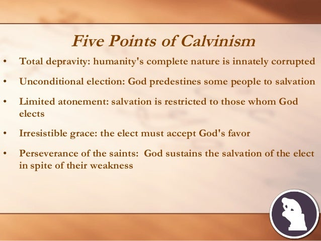 """an analysis of the life of john calvin and the five points of calvinism John calvin is in a  """"the fundamental issue for john calvin—from the beginning of his life to the end—was  the five points of the theology."""