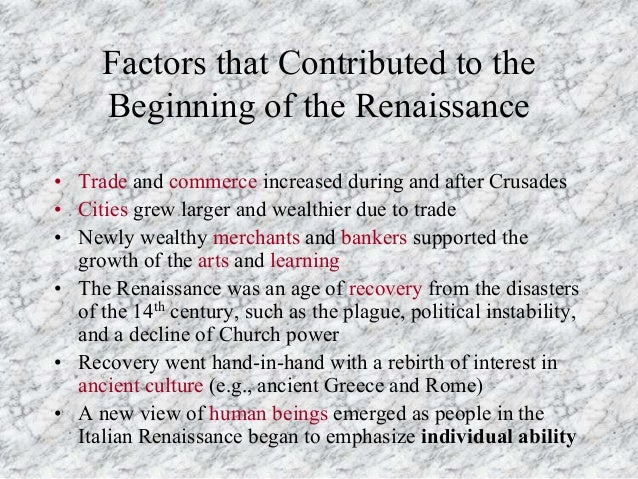 trade and commerce during the renaissance Trade among european and african precolonial nations developed relatively  recently in the  in the fifteenth century, african rulers and merchants had.