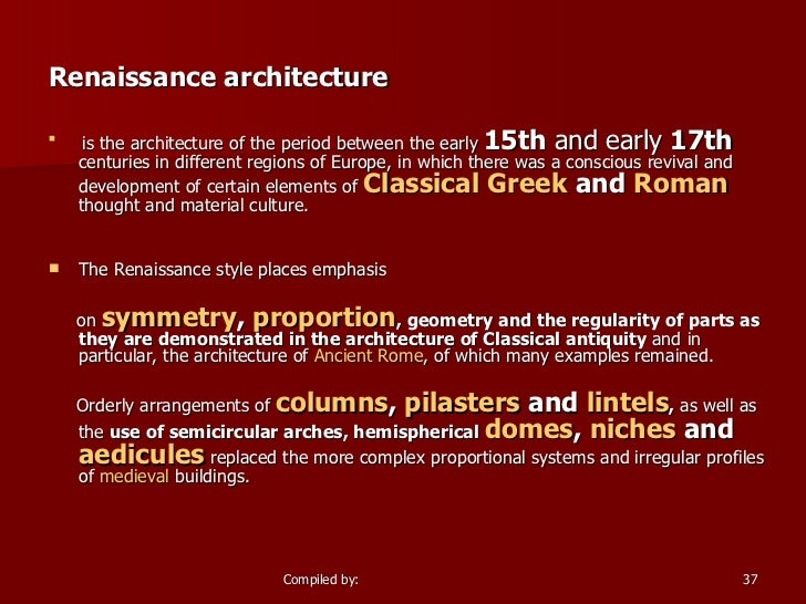 thesis statement renaissance architecture This handout describes what a thesis statement is, how thesis statements work in your writing, and how you can discover or refine one for your draft.