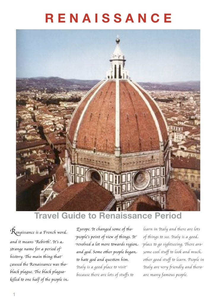 RENAISSANCE                   Travel Guide to Renaissance Period                                       Europe. It changed ...