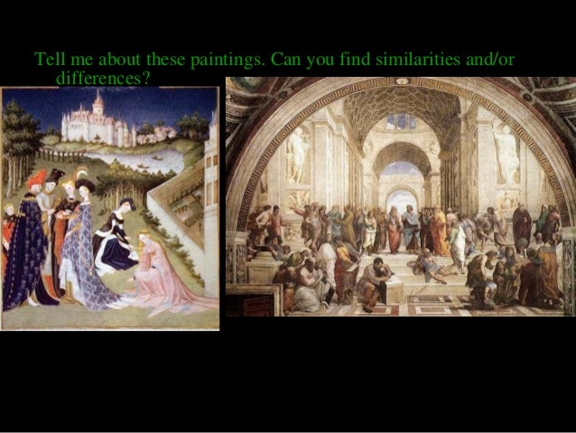 Tell me about these paintings. Can you find similarities and/or  differences?