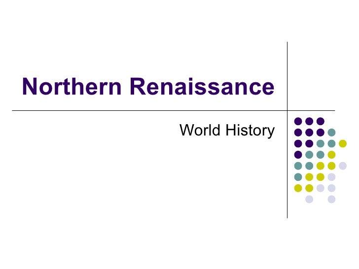 Northern Renaissance World History