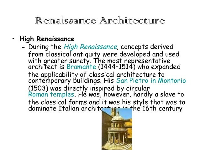 Renaissance Architecture O High