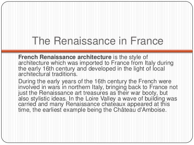 3 The Renaissance In France French Architecture