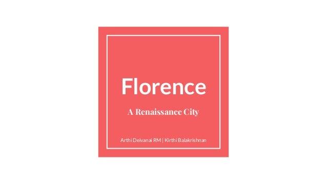 Florence A Renaissance City Arthi Deivanai RM | Kirthi Balakrishnan